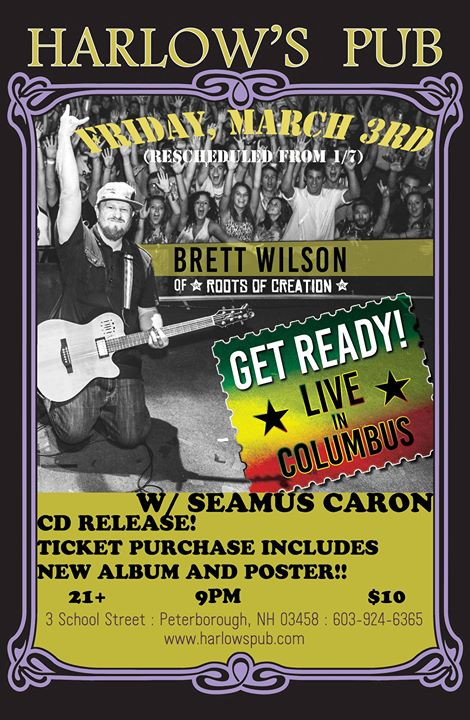 This Friday! Granite Lion presents Brett Wilson (of Roots of Creation) CD Release Party at Harlows w/ Seamus Caron
